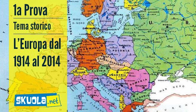 Cartina Politica Europa 1914.Traccia E Soluzione Tema Storico Europa Del 1914 E Europa Del 2014