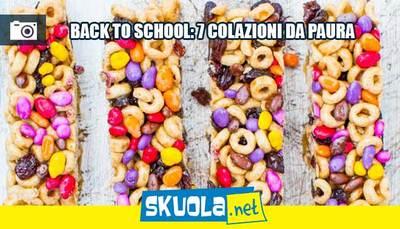 Back to school: 7 colazioni da paura