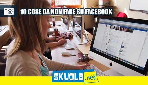 10 cose da non fare mai su Facebook