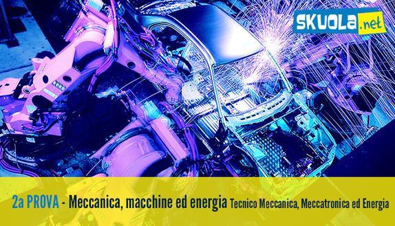 Tracce seconda prova 2016 Tecnico Meccanica, Meccatronica ed Energia: Meccanica, macchine ed energia