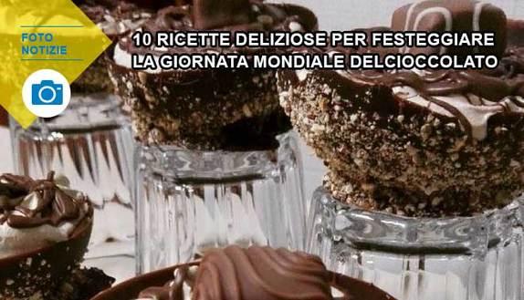 10 ricette deliziose per festeggiare la giornata mondiale del cioccolato