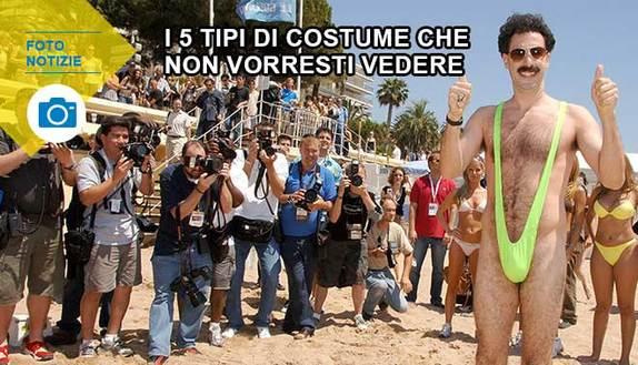 I 5 tipi di costume che non vorresti mai vedere