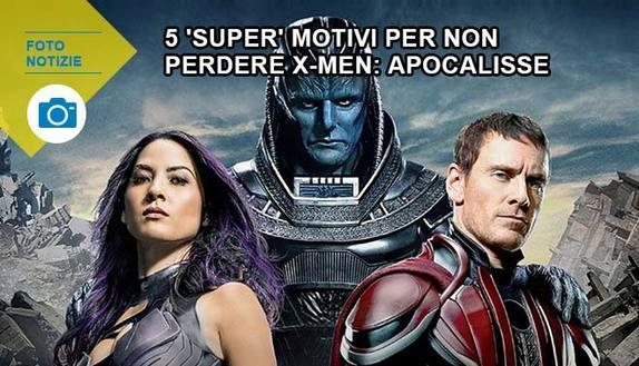 5 'super' motivi per non perdere X-Men: Apocalisse