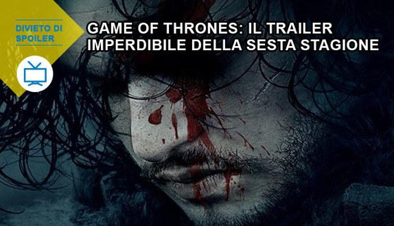 Game of Thrones: il trailer della sesta stagione
