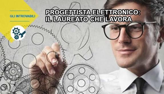 Progettista elettronico: il laureato che lavora
