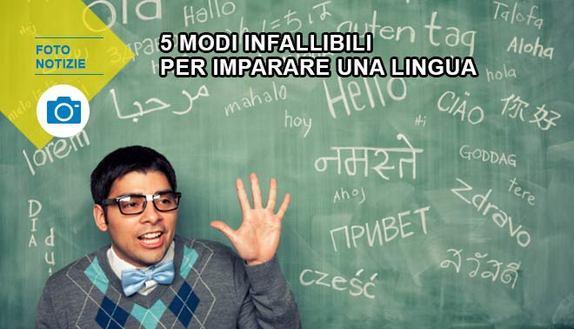 5 modi infallibili per imparare una lingua
