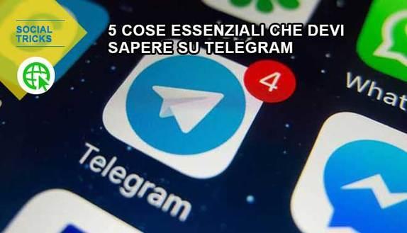 5 cose essenziali che devi sapere su Telegram