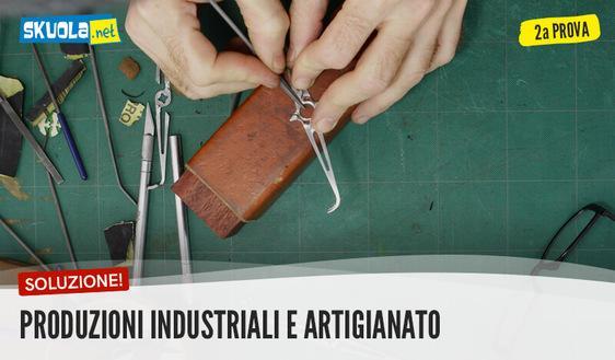 Produzioni industriali e artigianali tutte le articolazioni: traccia e soluzione seconda prova maturità 2017