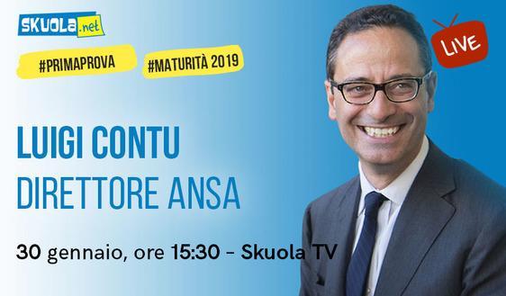 Maturità 2019: i consigli del Direttore dell'Ansa Luigi Contu per la prima prova!