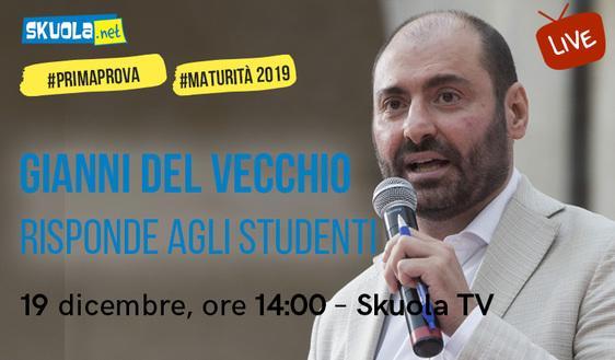 Maturità 2019: i consigli di Gianni Del Vecchio ospite della Skuola Tv!
