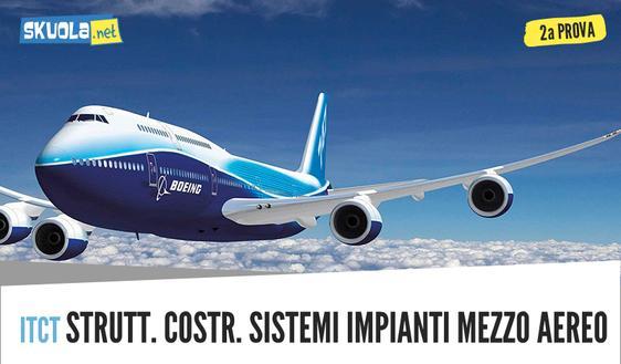 Seconda prova traccia e soluzione 2018: Struttura, costruzione, sistemi e impianti del mezzo aereo