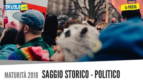 Saggio Storico Politico su Masse e propaganda: Prima Prova italiano, Maturità 2018