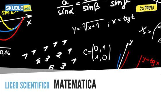 Traccia Seconda prova Matematica: Liceo Scientifico maturità 2018