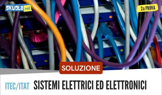 Soluzione Seconda Prova Tecnologia e progettazione Sistemi Elettrici Ed Elettronici: Maturità 2018