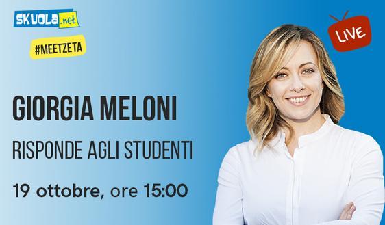 Giorgia Meloni risponde agli studenti su Skuola.net - #MeetZeta 19 ottobre ore 15:00