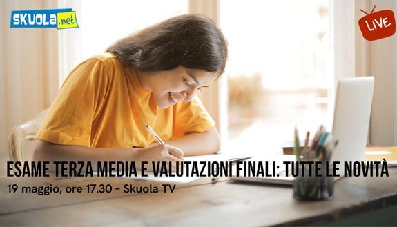 Esami di Terza Media e valutazioni di fine anno: Skuola.net spiega live le novità