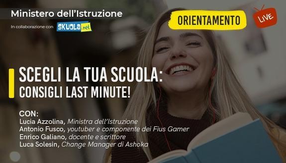 Scegli la tua scuola: consigli last minute! - Live con Ministra Azzolina, il prof influencer Enrico Galiano e i Fius Gamer