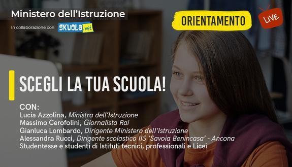 Scegli la tua scuola! - Live con la ministra Azzolina per l'orientamento scolastico
